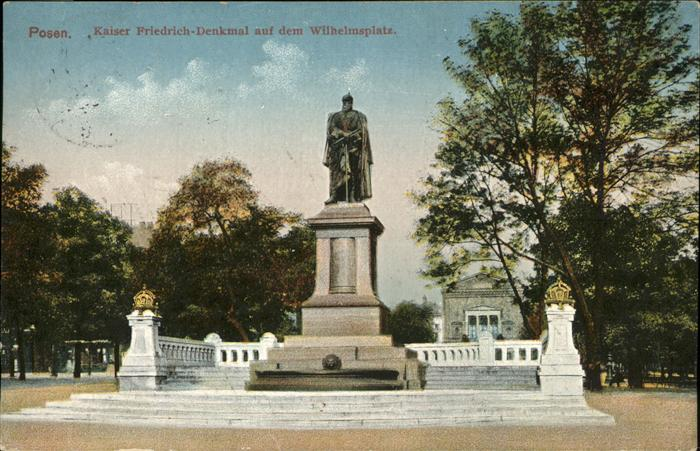 Posen Poznan Kaiser Friedrich Denkmal Wilhelmsplatz / Poznan /