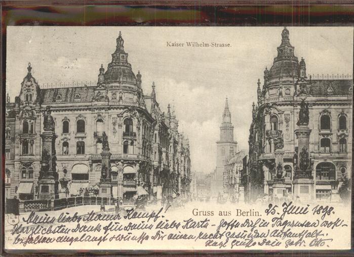 Berlin Kaiser Wilhelm Strasse Kat. Berlin