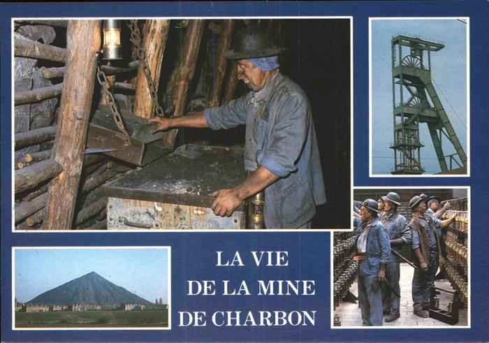 Bergbau Mining La Vie de la Mine de Charbon Kat. Rohstoffe Commodities