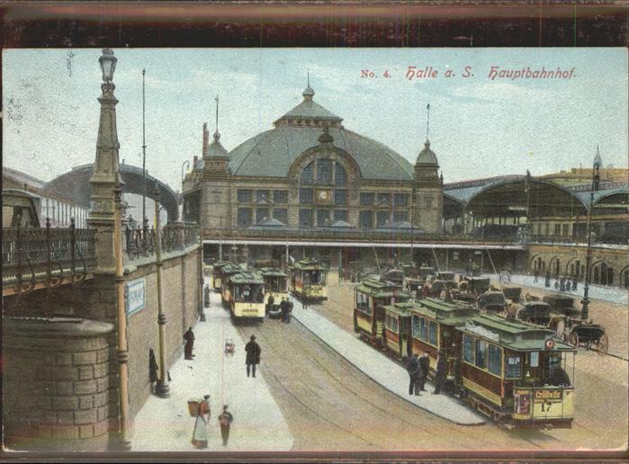 Bahnhof Strassenbahnen Hauptbahnhof Halle a. S. Kat. Eisenbahn