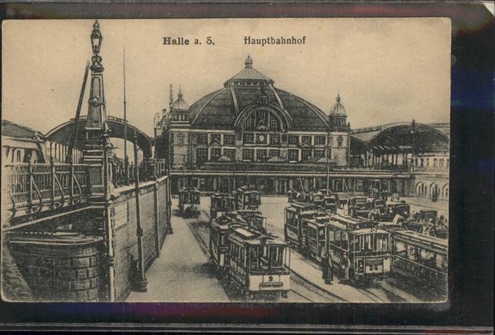 Halle Saale Hauptbahnhof Strassenbahnen Kat. Halle