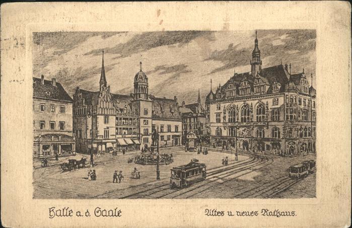 Halle Saale Altes und Neues Rathaus Strassenbahn Kat. Halle