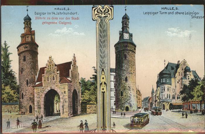 Halle Saale Galgtor Leipziger Turm Leipziger Strasse Strassenbahn Kat. Halle