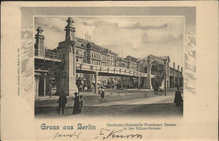 Berlin Hochbahn Potsdamer Strasse Buelow Strasse Kat. Berlin