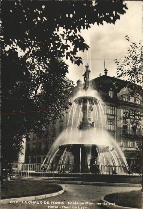 La Chaux de Fonds Fontaine Monumentale et Hotel Fleur de Lys Kat. La Chaux de Fonds