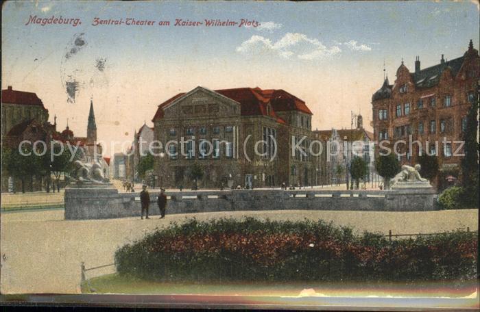 Magdeburg Zentral Theater Kaiser Wilhelm Platz Kat. Magdeburg