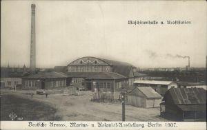 Berlin Deutsche Armee Marine und Kolonial Ausstellung 1907 Maschinenhalle Kraftstation Kat. Berlin