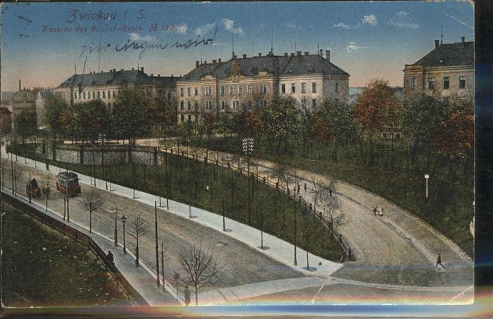 Zwickau Sachsen Kaserne des Inf. Reg. 133 Strassenbahn Kat. Zwickau