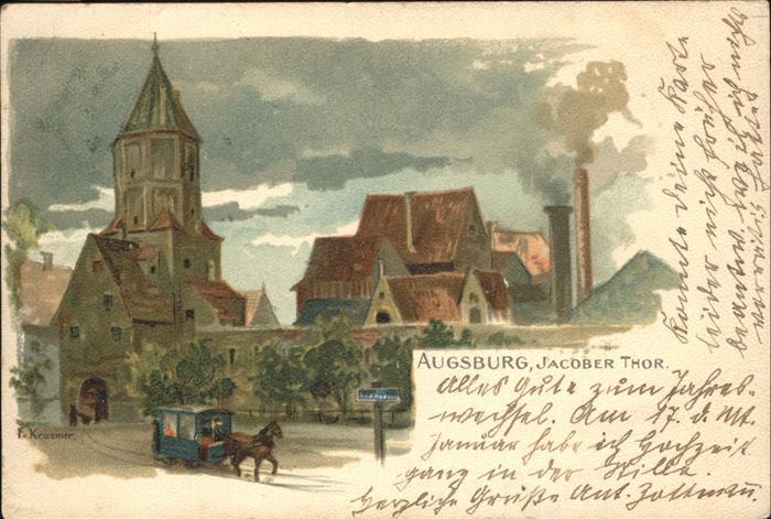 Kraemer F. Augsburg Jacober Thor Kat. Kuenstlerlitho