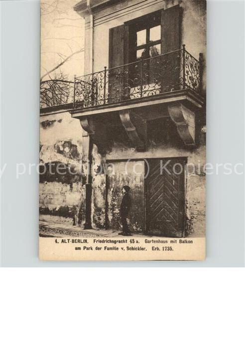 Berlin Friedrichsgracht Gartenhaus mit Balkon Alt Berlin Kat. Berlin