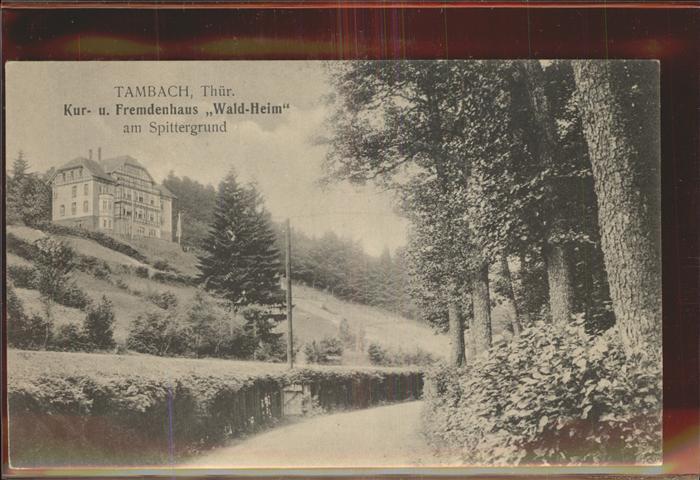 Tambach Dietharz Fremdenhaus Waldheim Spittergrund Kat. Tambach Dietharz