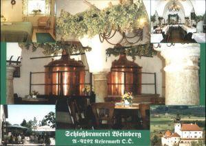 Kefermarkt Schlossbrauerei Weinberg Restaurant Kirche Kat. Kefermarkt