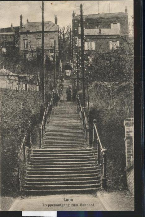 Laon Treppenaufgang zum Bahnhof Feldpost Kat. Laon