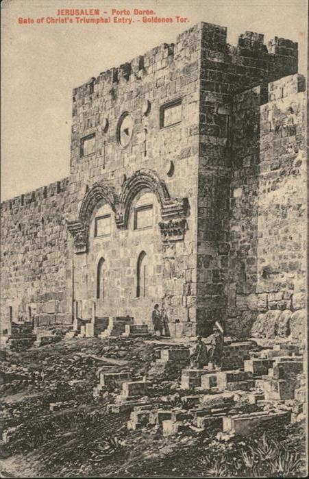 Jerusalem Yerushalayim Jerusalem Porte Doree Gate Christ Truimphal Goldenes Tor * / Israel /