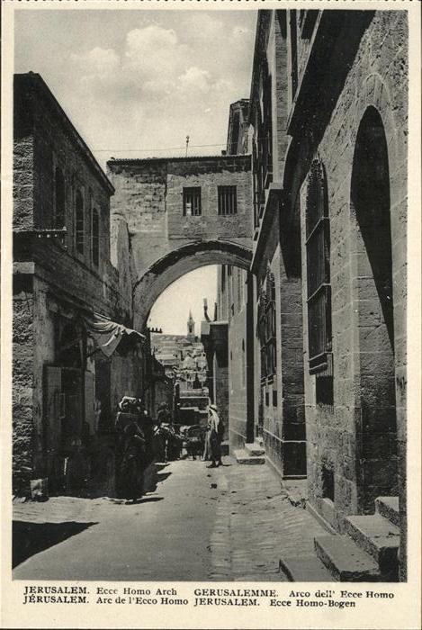 Jerusalem Yerushalayim Ecce Homo Bogen  / Israel /