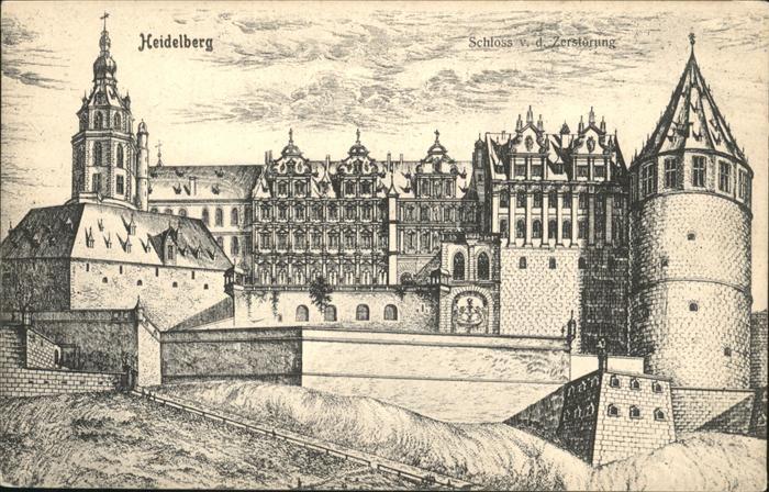 Heidelberg Schloss vor der Zerstoerung Kat. Heidelberg
