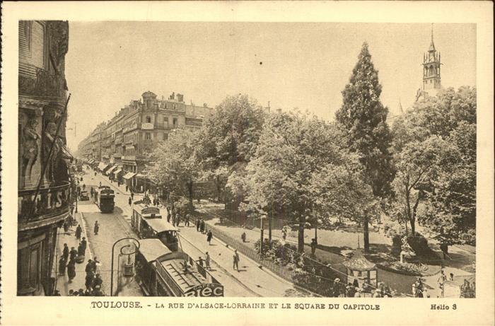 Toulouse Haute Garonne Rue d Alsace Lorraine Square du Capitole Strassenbahn Kat. Toulouse