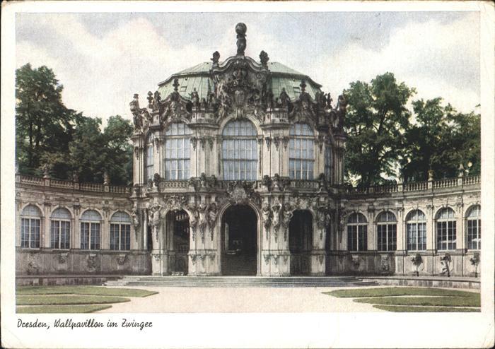 Dresden Wallpavillon im Zwinger Kat. Dresden