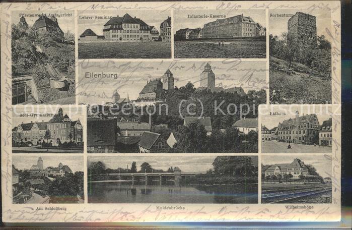 Eilenburg Fuerstenweg Amtsgericht Kgl. Lehrer Seminar Infanterie Kaserne Sorbenturm Gymnasium Schlossberg Muldenbruecke Wilhelmshoehe Ratha Kat. Eilenburg