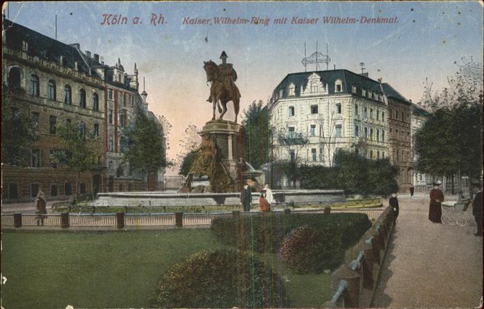 Koeln Rhein Kaiser Wilhelm Ring Kaiser Wilhelm Denkmal Kat. Koeln