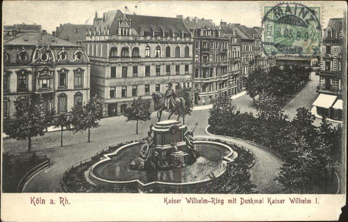 Koeln Rhein Kaiser Wilhelm Ring Denkmal Kaiser Wilhelm I. Kat. Koeln