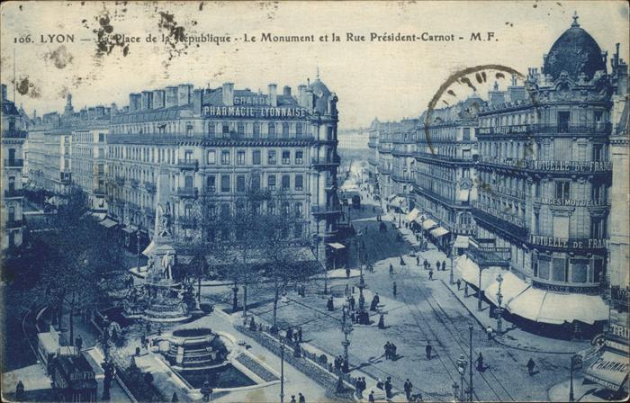 Lyon France Place de la Republique Monument et Rue President Carnot Kat. Lyon
