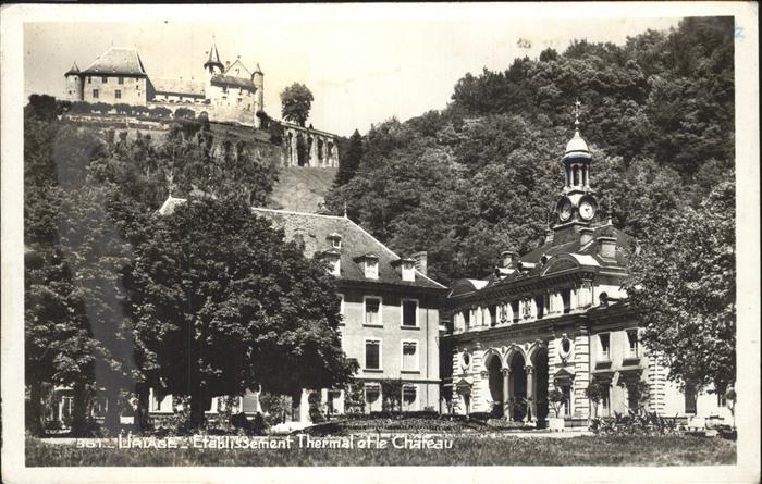 Uriage les Bains Isere Etablissement Thermal et le Chateau Kat. Vaulnaveys le Haut