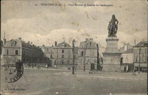 Chartres Eure et Loir Place Marceau et Caserne de Gendarmerie Statue Monument Kat. Chartres