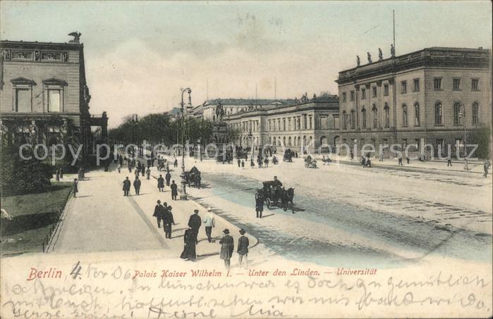 Berlin Palais Kaiser Wilhelm Unter den Linden Universitaet Kat. Berlin