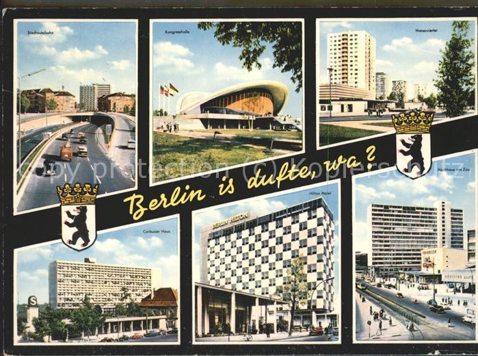 Berlin Stadtautobahn Kongresshalle Hansaviertel Corbusier Haus Hilton Hotel Hochhaus am Zoo Kat. Berlin