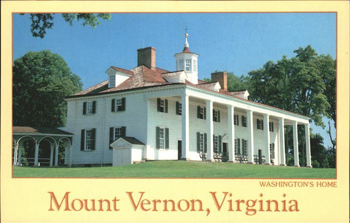 Mount Vernon Washington Washington s Home Kat. Mount Vernon