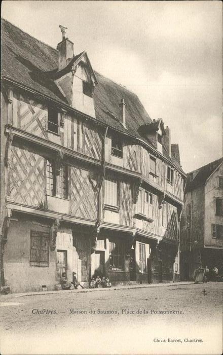Chartres Maison du Saumon Place de la Poissonerie Kat. Chartres