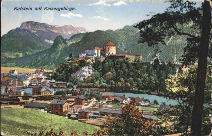 Kufstein Tirol Kufstein Kaisergebirge * / Kufstein /Tiroler Unterland