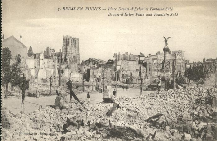 Reims en Ruines Place Drouet d Erlon et Fontaine Sube Kat. Reims