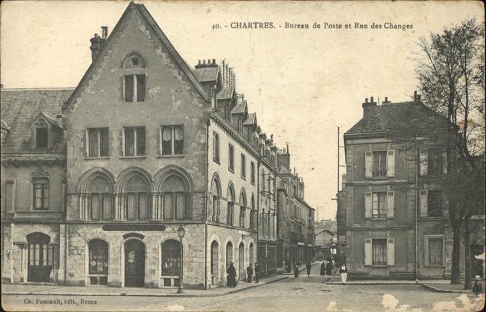 kk12728 Chartres Bureau de Poste et Rue des Changes Kategorie. Chartres Alte Ansichtskarten