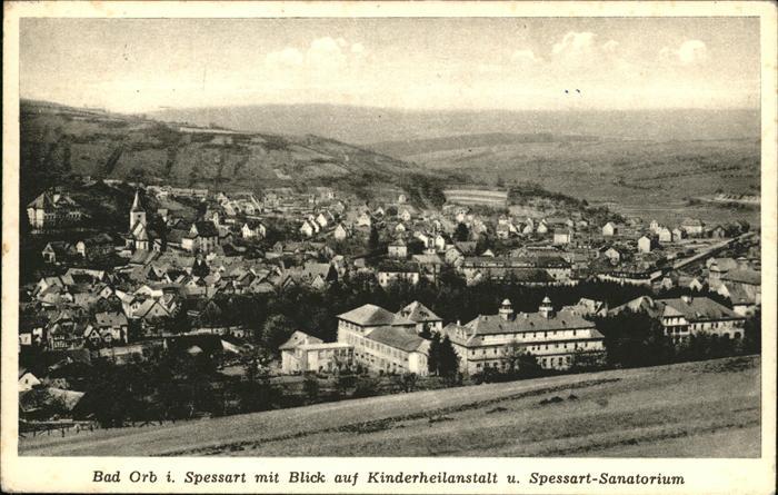 Bad Orb Kinderheilanstalt Spessart Sanatorium Kat. Bad Orb