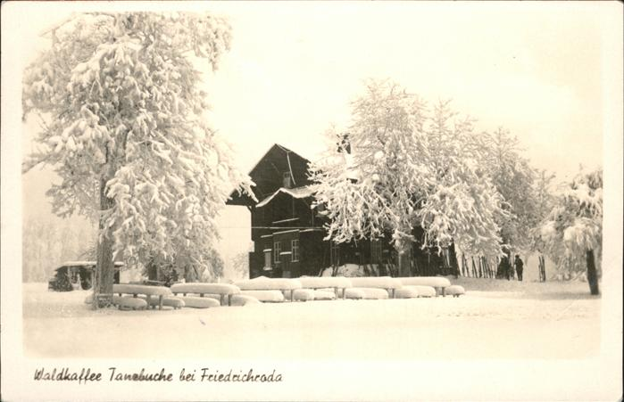 pw10563 Friedrichroda Waldkaffee Tanzbuche Winter Kategorie. Friedrichroda Alte Ansichtskarten