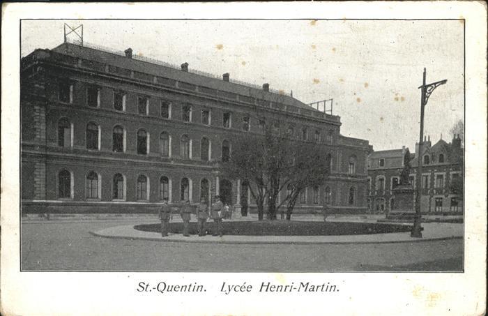 St Quentin Aisne Lycee Henri-Martin / Saint-Quentin /Arrond. de Saint-Quentin