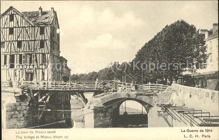 Meaux Seine et Marne Le pont de Meaux saute Kat. Meaux