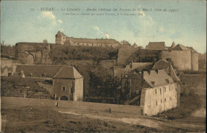 Sedan Citadelle Chateau Princes Marck *