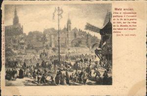 ww82714 Metz Moselle Lothringen Metz  * Kategorie. Metz Alte Ansichtskarten