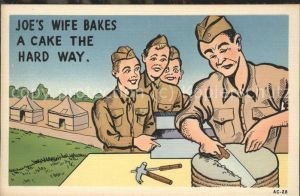 Humor Militaer Joes Wife Bakes a cake the Hard Way Zelte / Militaria /
