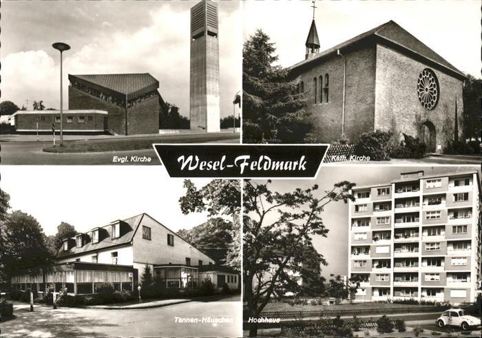 Wesel Rhein Ev. Kirche Kath. Kirche Tannen-Haeuschen / Wesel /Wesel LKR