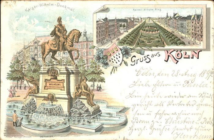 Koeln Rhein Kaiser Wilhelm Denkmal u.Kaiser Wilhelm Ring Kat. Koeln