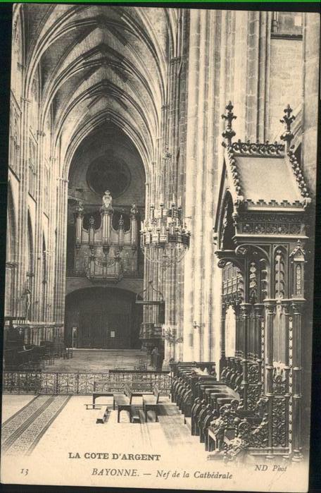 Bayonne Pyrenees Atlantiques nef de la Cathedrale Orgel / Bayonne /Arrond. de Bayonne