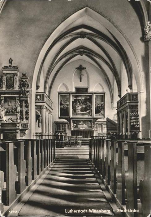 Wittenberg Lutherstadt Stadtkirche Inneres Lutherstadt / Wittenberg /Wittenberg LKR