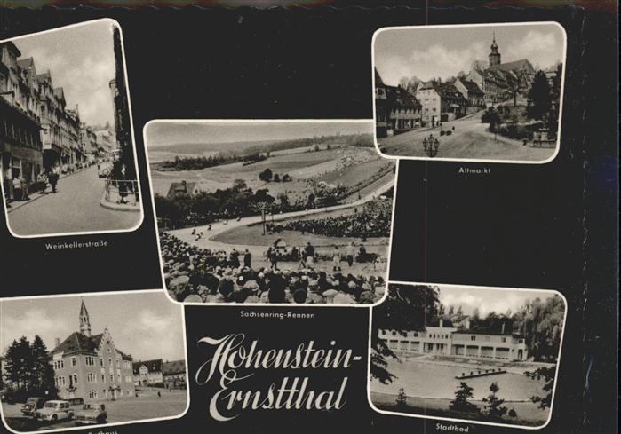 Hohenstein Ernstthal Weinkellerstrasse Rathaus Stadtbad Schwimmbad Altmarkt Sachsenring Motorradrennen Kat. Hohenstein Ernstthal