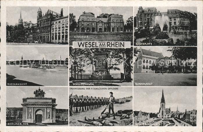 Wesel Rhein Rathaus Citadelle kaiserplatz Rheinansicht Schilldenkmal Kornmarkt Berliner Tor Erschiessung 11 Offiziere Willibrordi Platz Kat. Wesel