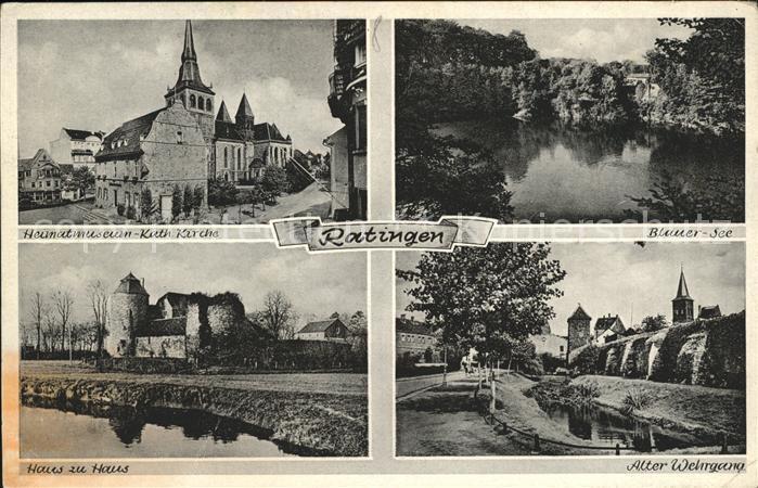 Ratingen Heimatmuseum Katholische Kirche Blauer See Alter Wehrgang Haus zu Haus Wasserburg Kat. Ratingen