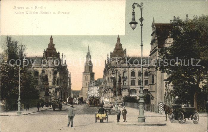 Berlin Kaiser Wilhelm Bruecke und  Strasse Kat. Berlin